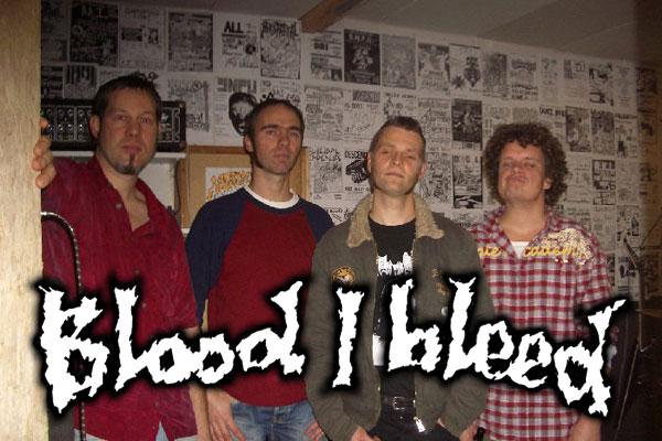 BLOOD I BLEED