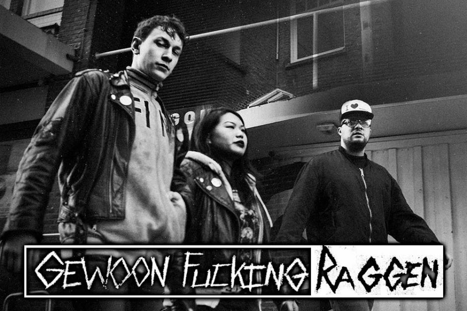 GEWOON FUCKING RAGGEN