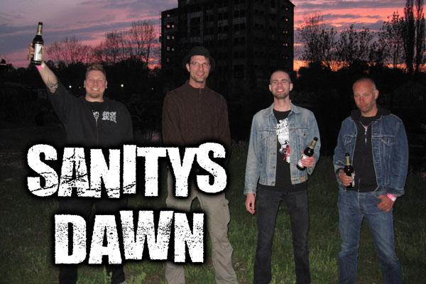 SANITY'S DAWN