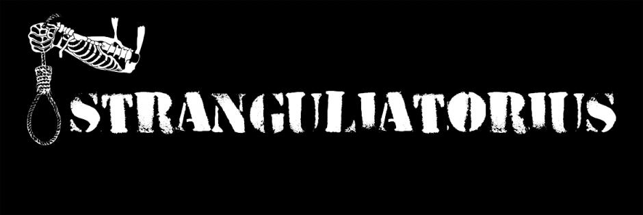 STRANGULIATORIUS