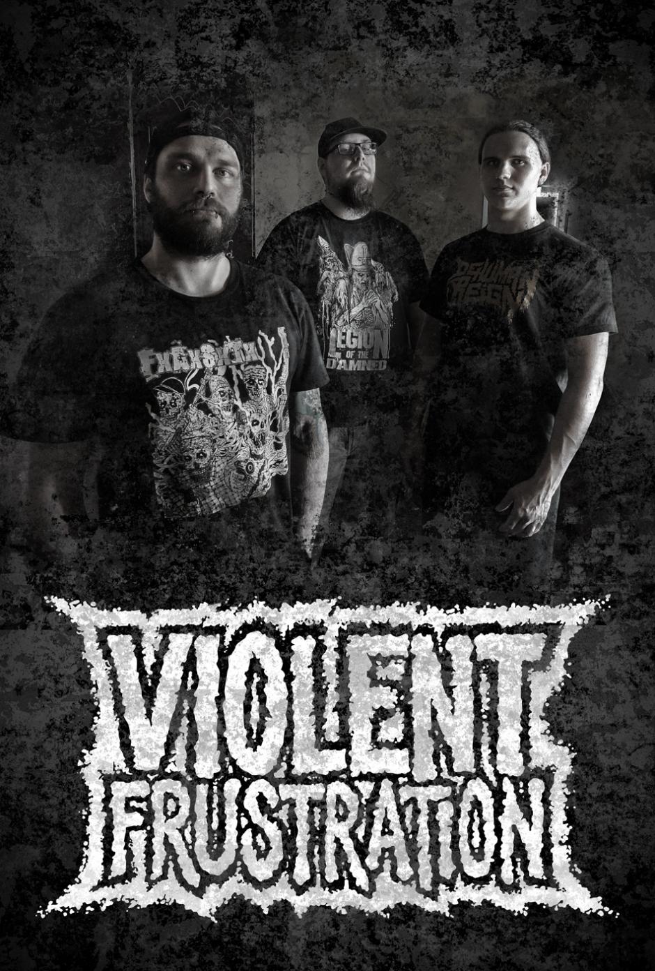VIOLENT FRUSTRATION